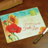 Home and Family, Faith and Love Cutting Board