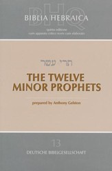 The Twelve Minor Prophets: Biblia Hebraica Quinta