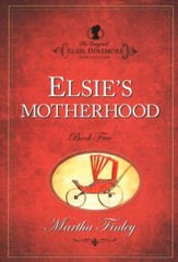 Elsie's Motherhood  - Slightly Imperfect