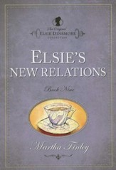 Elsie's New Relations  - Slightly Imperfect