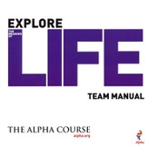 The Alpha Course Team Manual (Leader's Guide)