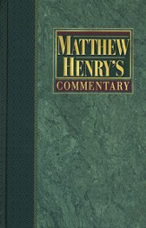 Matthew Henry's Commentary, Volume 5: Matthew to John  - Slightly Imperfect