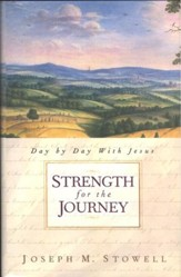 Strength for the Journey: Day by Day with Jesus