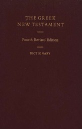 The Greek New Testament (UBS4), with Greek-English Dictionary