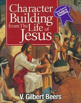 Character Building from the Life of Jesus