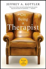 On Being a Therapist, 4th Edition