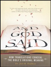 And God Said: How Translations Conceal the Bible's Original Meaning