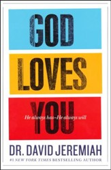 God Loves You: How the Father's Affection Changes Everything in Your Life - Slightly Imperfect