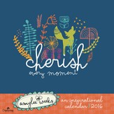 2016 Cherish Every Moment Wall Calendar