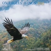 2016 On Eagle's Wings Wall Calendar