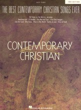 The Best Contemporary Christian Songs Ever, 2nd Edition (Easy Piano)