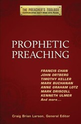 Prophetic Preaching: The Preacher's Toolbox