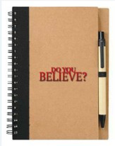 Do You Believe Spiral Notebook with Pen
