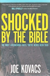 Shocked by the Bible: The Most Astonishing Facts You've Never Been Told - eBook