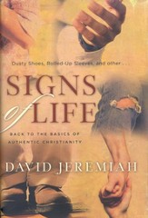 Signs of Life: Back to the Basics of Authentic Christianity - eBook