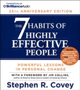 The 7 Habits of Highly Effective People: 25th Anniversary Edition - unabridged audiobook on CD