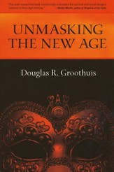 Unmasking the New Age: A Guide for Good Groups