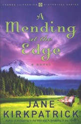 A Mending at the Edge, Change and Cherish Series #3