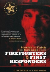 Stories of Faith & Courage from Firefighters & First Responders - Slightly Imperfect