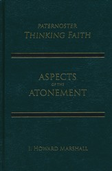 Aspects of The Atonement: Cross & Resurrection in the   Reconciling of God and Humanity