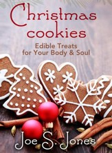 Christmas Cookies: Edible Treats for Your Body & Soul