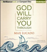 God Will Carry You Through - unabridged audiobook on CD