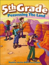 Possessing the Land Student Manual (5th Grade)