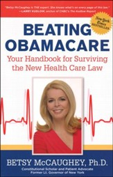 Surviving Obamacare: A Consumer's Guide to the New Health Law