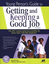 Young Person's Guide to Getting & Keeping a Good Job, 3rd Edition