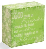 God Made Us Friends Message Block