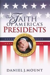 The Faith of America's Presidents