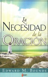 La Necesidad de la Oración   (The Necessity of Prayer)