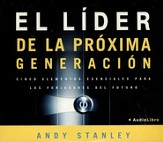 El Líder de la Próxima Generación, Audiolibro  (The Next Generation Leader, Audiobook), CD