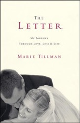 The Letter: My Journey Through, Love, Loss, and Life - Slightly Imperfect