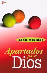 Apartados para Dios (Set Apart for God)