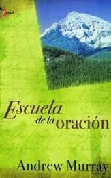 Escuela de la Oracion (With Christ in the School of Prayer)