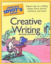 Complete Idiot's Guide To Creative Writing, 2nd Edition