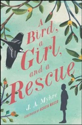 NEW #2: A Bird, A Girl and a Rescue