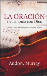 La Oración en Armonía con Dios  (With Christ in the School of Prayer)