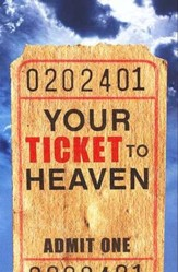 Your Ticket to Heaven (ESV), 25 Pack