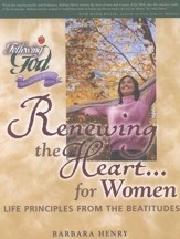 Following God Series: Renewing the Heart for Women