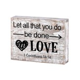 Let All You Do Be Done In Love Plaque