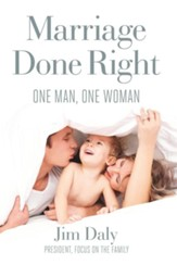 Marriage Done Right: One Man. One Woman. - Slightly Imperfect
