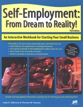 Self-Employment: From Dream to Reality! Third Edition