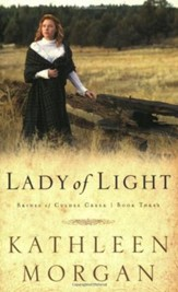 Lady Of Light, Brides Of Culdee Creek Series #3