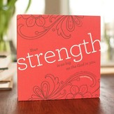 Strength Plaque, Heart to Heart Collection