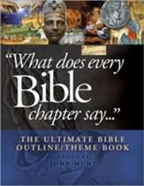 What Does Every Bible Chapter Say