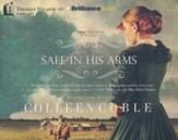 #2: Safe in His Arms - unabridged audiobook on CD