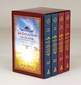 An Exposition on Prayer: Igniting the Fuel to Flame Our Communication with God, 4-Volume Set