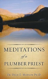 Meditations of a Plumber Priest